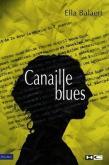 Ella Balaert, Canaille blues, Hors Commerce éd.