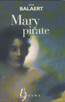 Ella Balaert, Mary pirate, Zulma, 2001