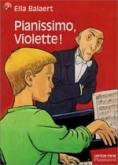 Balaert, Pianissimo, Violette! Flammarion, couv